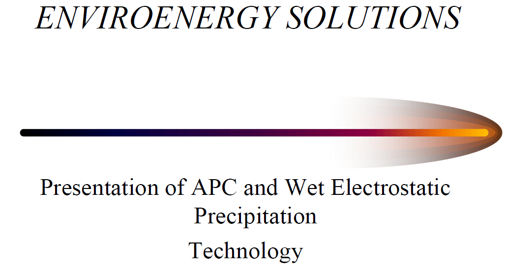 EnviroEnergy Solutions –APC and Wet Electrostatic Precipitation Technology